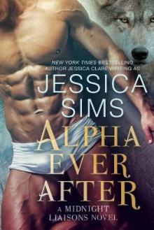 Alpha Ever After av Jessica Sims (Heftet)
