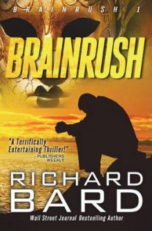 Brainrush av Richard Bard (Heftet)