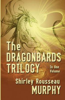 The Dragonbards Trilogy av Shirley Rousseau Murphy (Heftet)