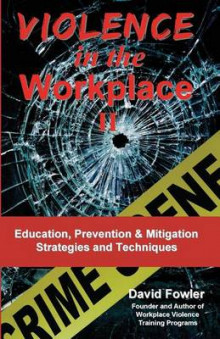 Violence in the Workplace II av David Fowler (Heftet)
