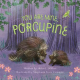 Omslag - You Are Mine, Porcupine