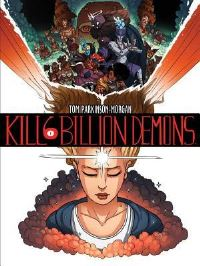 Kill 6 Billion Demons: Book 1 av Tom Parkinson-Morgan (Heftet)