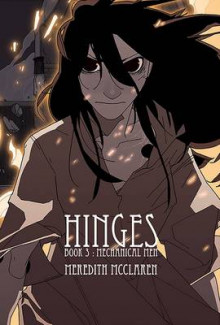 Hinges: Mechanical Men Book 3 av Meredith McClaren (Heftet)