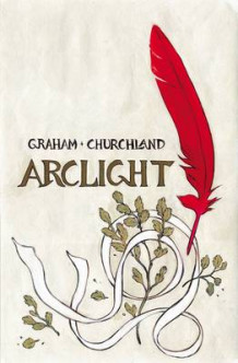 Arclight av Brandon Graham (Heftet)