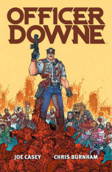 Officer Downe av Joe Casey (Heftet)