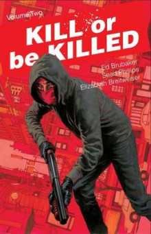 Kill or Be Killed Volume 2 av Ed Brubaker (Heftet)