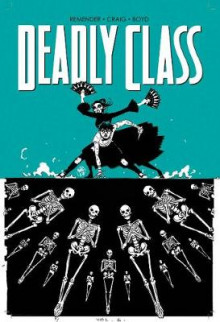 Deadly Class Volume 6 av Rick Remender (Heftet)