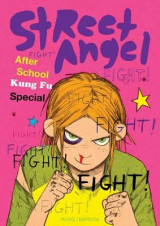 Omslag - Street Angel: After School Kung Fu Special