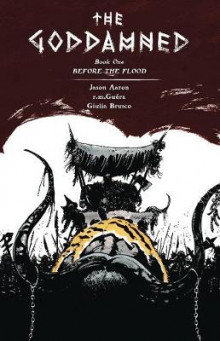 The Goddamned Oversized 'Before the Flood' HC av Jason Aaron (Innbundet)