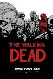 The Walking Dead Book 14 av Robert Kirkman (Innbundet)