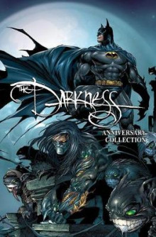 The Darkness: Darkness/ Batman & Darkness/ Superman 20th Anniversary Collection av Garth Ennis, Jeph Loeb, Ron Marz og Scott Lobdell (Heftet)
