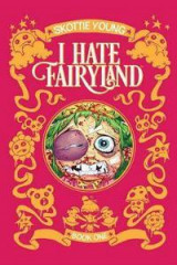 Omslag - I Hate Fairyland Book One