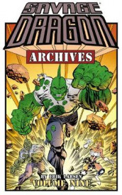 Savage Dragon Archives Volume 9 av Erik Larsen (Heftet)