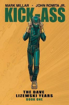 Kick-Ass: The Dave Lizewski Years Book One av Mark Millar (Heftet)