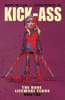 Kick-Ass: The Dave Lizewski Years Book Two av Mark Millar (Heftet)