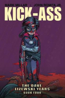Kick-Ass: The Dave Lizewski Years Book Four av Mark Millar (Heftet)