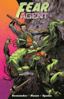 Fear Agent: Final Edition Volume 1 av Rick Remender (Heftet)