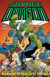 Savage Dragon: Merging of Multiple Earths av Erik Larsen (Heftet)