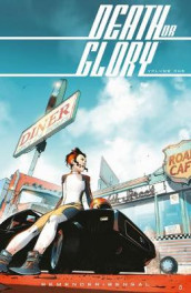 Death or Glory Volume 1: She's Got You av Rick Remender (Heftet)