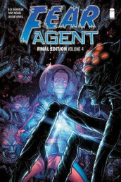 Fear Agent: Final Edition Volume 4 av Rick Remender (Heftet)
