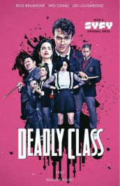 Deadly Class Volume 1: Reagan Youth Media Tie-In av Rick Remender (Heftet)