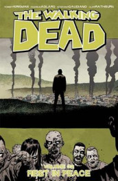 The Walking Dead Volume 32: Rest in Peace av Robert Kirkman (Heftet)
