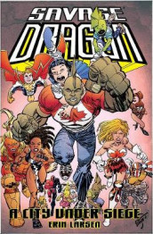 Savage Dragon: A City Under Siege av Erik Larsen (Heftet)