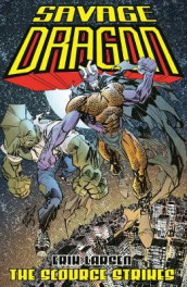 Savage Dragon: The Scourge Strikes av Erik Larsen (Heftet)