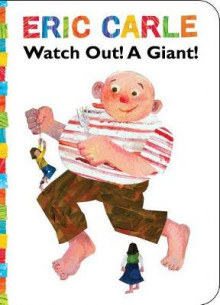 Watch Out! A Giant! av Eric Carle (Pappbok)