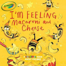 I'm Feeling Macaroni and Cheese av Tina Gallo (Heftet)