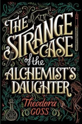 Omslag - The Strange Case of the Alchemist's Daughter