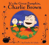 It's the Great Pumpkin, Charlie Brown av Charles M. Schulz (Innbundet)