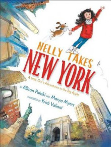 Nelly Takes New York av Allison Pataki og Marya Myers (Innbundet)