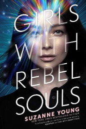 Girls with Rebel Souls av Suzanne Young (Innbundet)