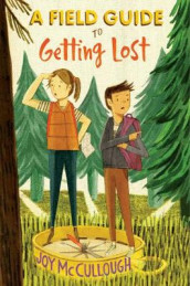 A Field Guide to Getting Lost av Joy McCullough (Innbundet)