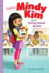 Mindy Kim and the Yummy Seaweed Business av Lyla Lee (Heftet)