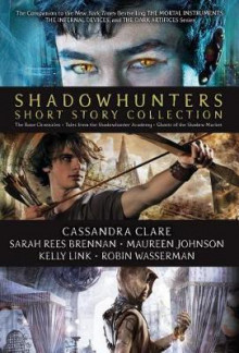 Shadowhunters Short Story Collection av Simon and Schuster, Sarah Rees Brennan, Maureen Johnson, Kelly Link og Robin Wasserman (Innbundet)