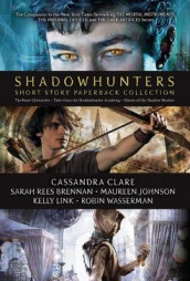 Shadowhunters Short Story Paperback Collection av Sarah Rees Brennan, Maureen Johnson, Kelly Link, Simon and Schuster og Robin Wasserman (Heftet)
