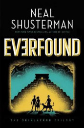 Everfound, Volume 3 av Neal Shusterman (Innbundet)