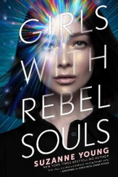Girls with Rebel Souls av Suzanne Young (Heftet)