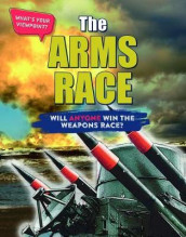The Arms Race: Will Anyone Win the Weapons Race? av Anita Croy (Innbundet)