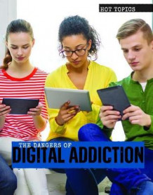 The Dangers of Digital Addiction av Amanda Vink (Innbundet)