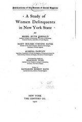 Omslag - A Study of Women Delinquents in New York State
