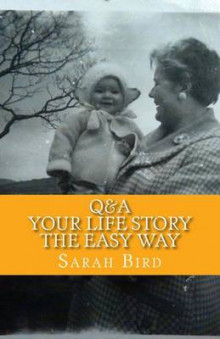 Q&A Your Life Story the Easy Way av Sarah Bird (Heftet)