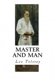 Master and Man av Count Leo Nikolayevich Tolstoy (Heftet)