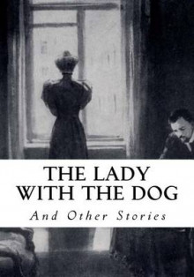 The Lady with the Dog av Anton Pavlovich Chekhov (Heftet)
