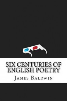 Six Centuries of English Poetry av James Baldwin (Heftet)