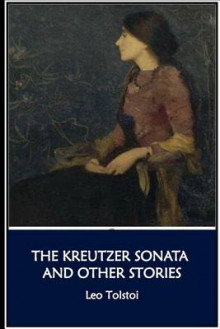 The Kreutzer Sonata and Other Stories av Count Leo Nikolayevich Tolstoy (Heftet)