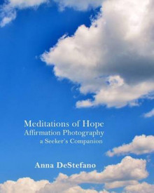 Meditations of Hope av Anna DeStefano (Heftet)