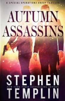 Autumn Assassins av Stephen Templin (Heftet)